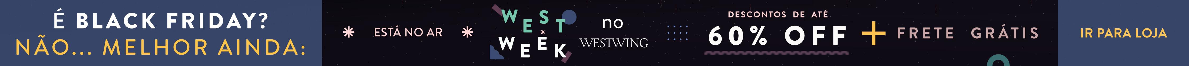 Banner all type West Week com até 60% OFF e Frete Grátis no Westwing