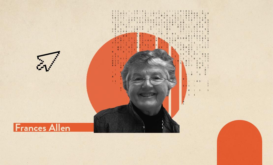 Mulheres que transformaram o mundo da tecnologia | Frances Allen | Westwing