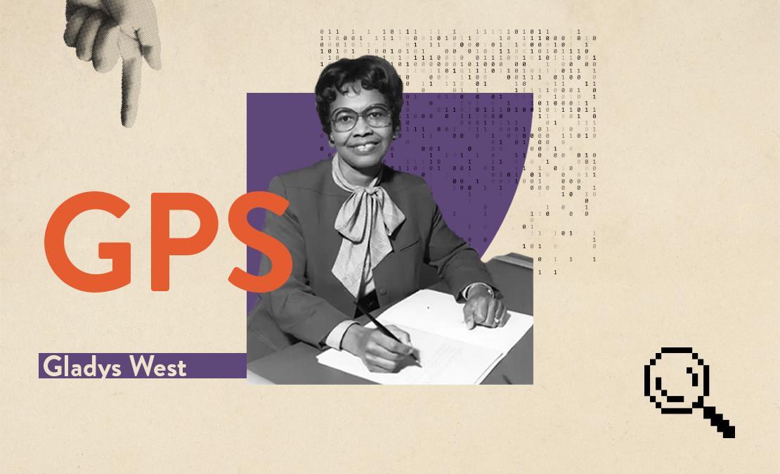 Mulheres que transformaram o mundo da tecnologia | Gladys West | Westwing